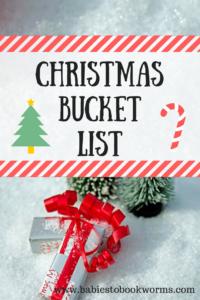 Christmas Bucket List Babies To Bookworms