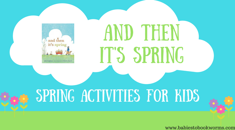 spring activities for kids and then it 39 s spring babies to bookworms. Black Bedroom Furniture Sets. Home Design Ideas