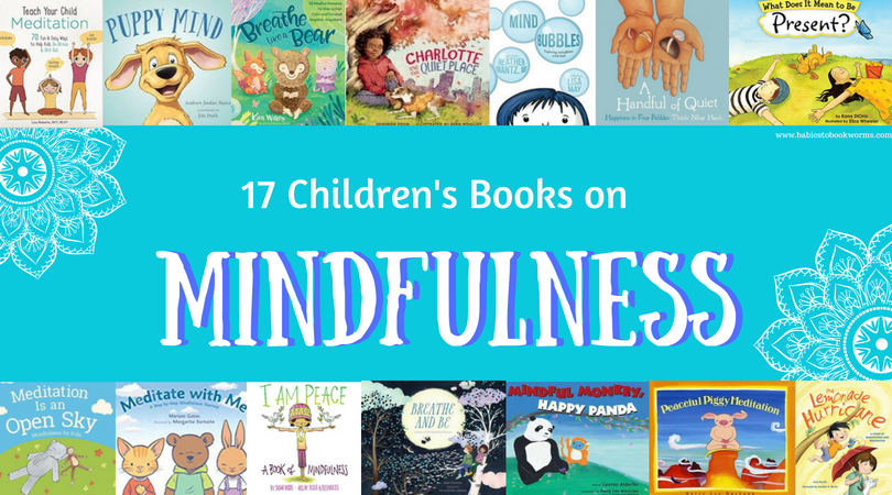 17 Mindfulness Books for Kids